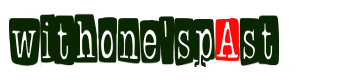 WITHONESPAST